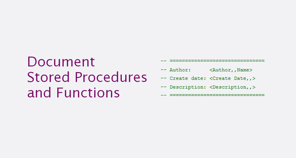 How to document stored procedures and functions in database maxwellsz
