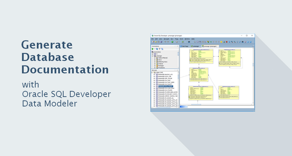 How to generate database documentation with oracle sql developer how to generate database documentation with oracle sql developer data modeler ccuart Image collections