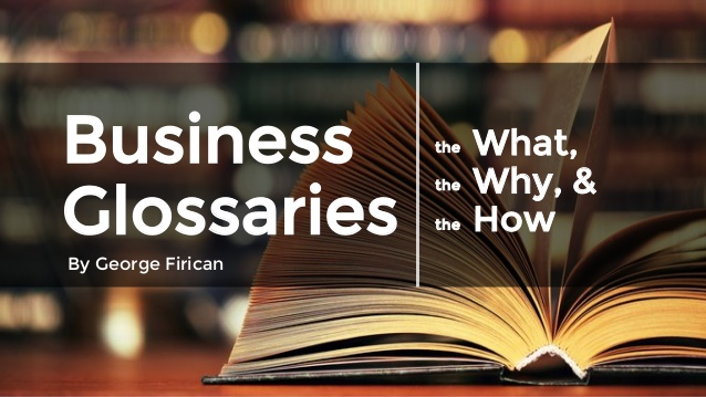 PowerPoint: Business glossaries - The What, the Why, and the How