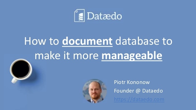 PowerPoint: How to document database to make it more manageable